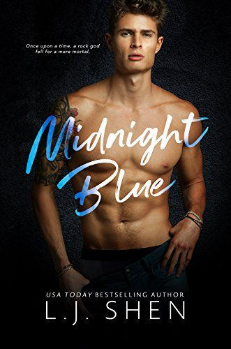"""Midnight Blue - """"Heartbreaking...soul-shattering."""" - Diary of a Book Fiend.""""Hands down my top favorite rockstar romance ever."""" - Dirty Girl Romance Blog.From bestselling author L.J. Shen, comes a new, standalone, contemporary romance. It should have been easy.I needed the money. He needed a b..."""