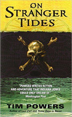 On Stranger Tides: Tim Powers: 9780062094537: Amazon.com: Books