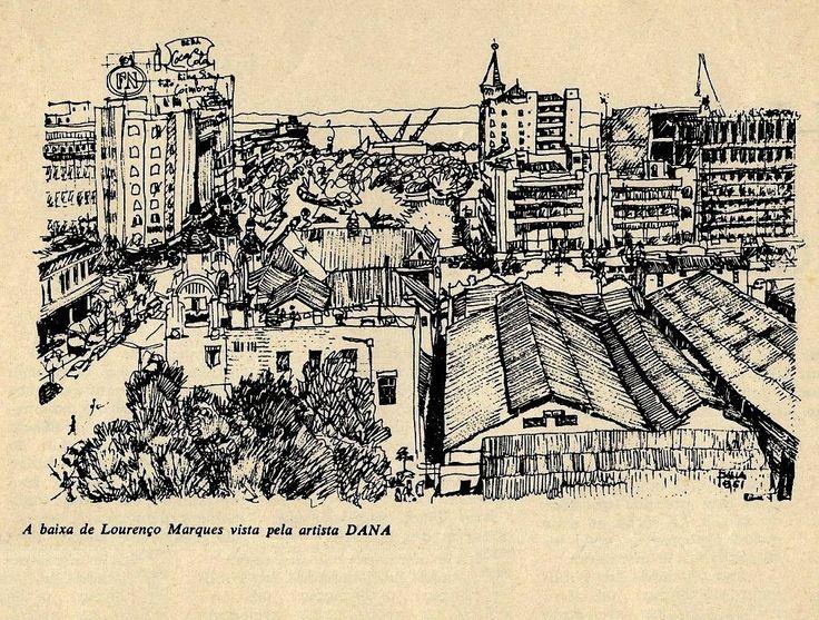 A Baixa de Lourenço Marques, desenho de Dana Michahelles, início dos anos 70. À esquerda, o Scala e o Continental, o Avenida Building (ou Pr...