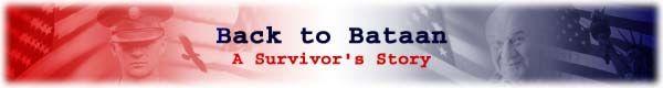 Back to Bataan - A Survivor's Story