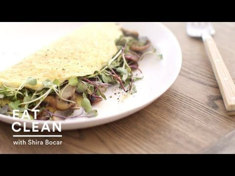 Mushroom and Microgreen Omelet - Eat Clean with Shira Bocar - YouTube
