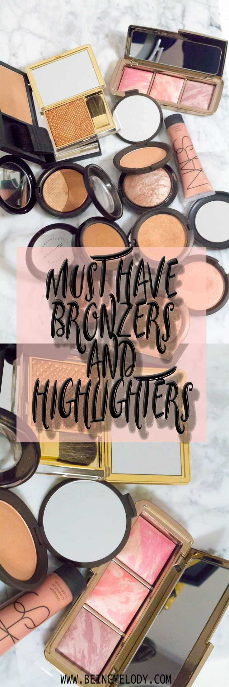 Bronzers and Highlighters are a big part of makeup routines everywhere. With so many makeup brands on the market, how do you know which one is the best for you. Check out this list of must have bronzers and highlighters that will help give you the perfect glow.  www.Beingmelody.com 