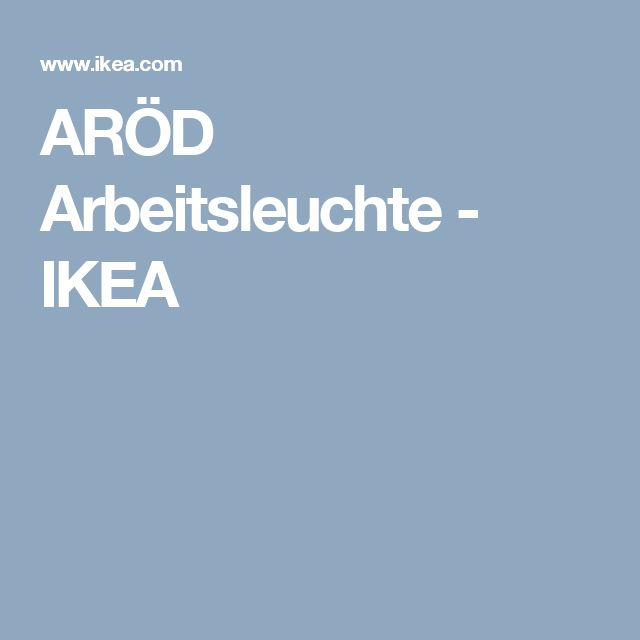 ARÖD Arbeitsleuchte   - IKEA