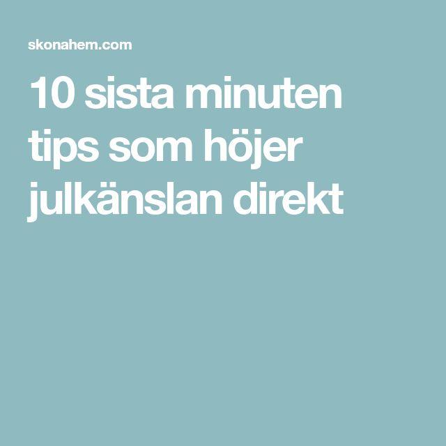 10 sista minuten tips som höjer julkänslan direkt