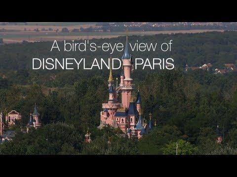 Disneyland Paris: A BIRD'S-EYE VIEW