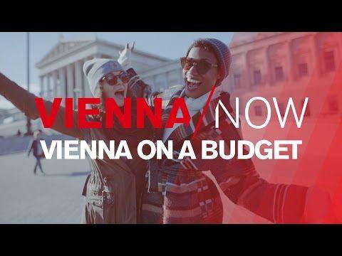 VIENNA/NOW - Vienna on a Budget - YouTube