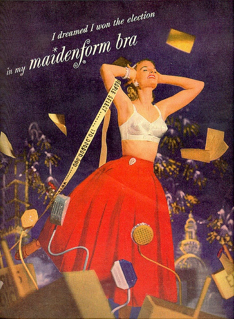 I dreamed I won the election in my Maidenform bra!  From McCalls, Nov. 1952