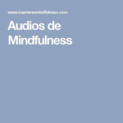 Audios de Mindfulness
