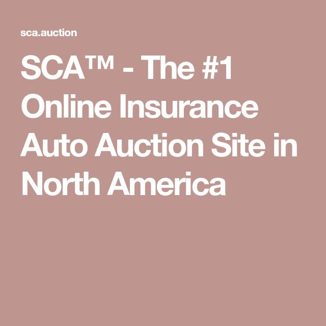 SCA™ - The #1 Online Insurance Auto Auction Site in North America