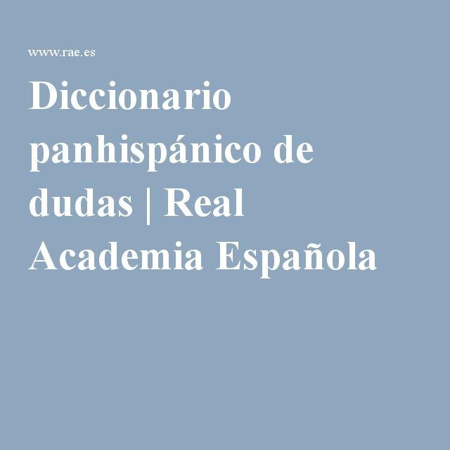 Diccionario panhispánico de dudas | Real Academia Española