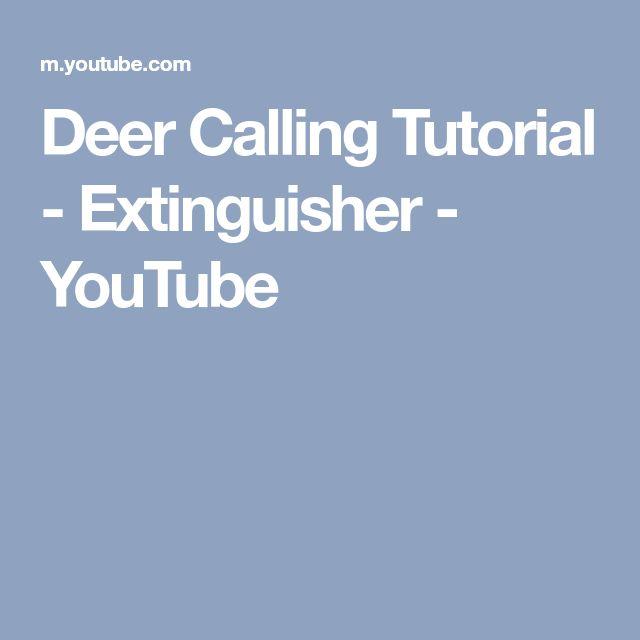 Deer Calling Tutorial - Extinguisher - YouTube