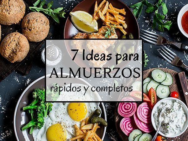 7 ideas para preparar almuerzos rápidos