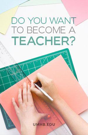 Do You Want to Become a Teacher? | UMHB Blog