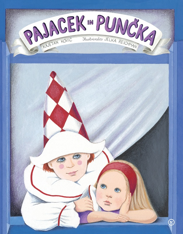 Pajacek in punčka (A Clown and a Girl) by Kajetan Kovič, still my favourite book from my childhood