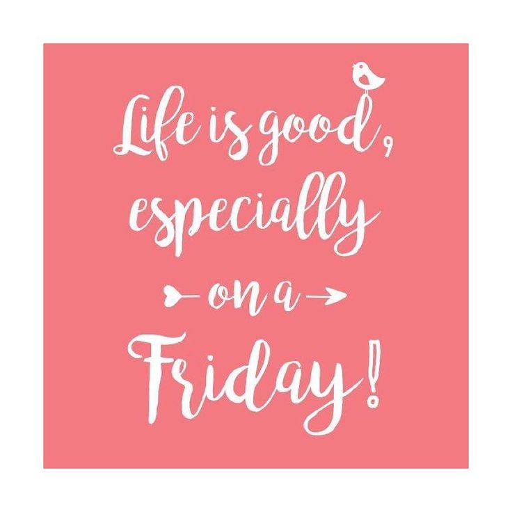 I love Fridays!  Why?  It's the end of the week it's finally time for the weekend and it's PAYDAY!  Last minute Christmas shopping is going on (I'm doing it as we speak!) and working those last few hours before you click out for awhile!  ENJOY IT!