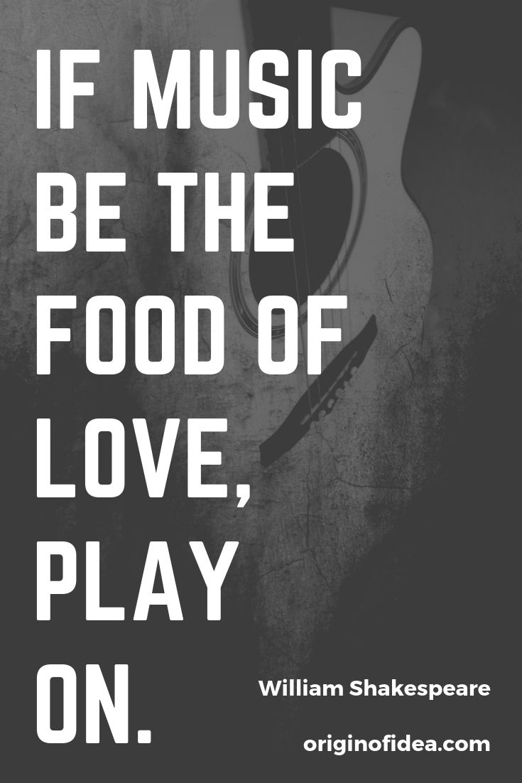 Love Quotes If Music Be The Food Of Love Play On Quotes