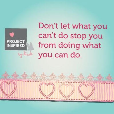 Do what you can do #projectinspired #shareables