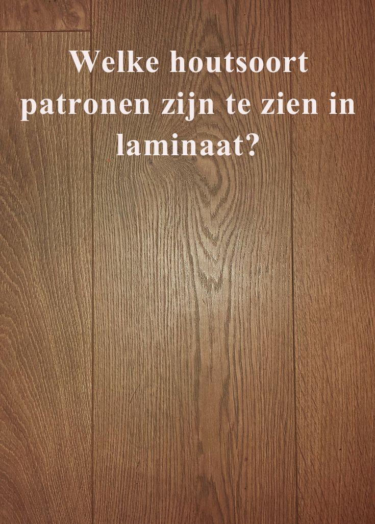 Welke #houtsoort patronen zijn te zien in #laminaat?