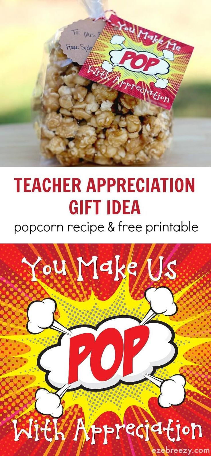 Popcorn Teacher Appreciation Gift Idea with recipe and free printable!  Warning...this popcorn it addicting:) - ezebreezy.com