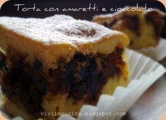 Vivi in cucina: Torta con amaretti imbevuti e cioccolato