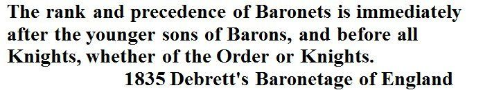 The Rank and Precedence of Baronets.     1835 Debrett's Baronetage of England by John Debrett via Google Books (PD-150)  © Suzi Love