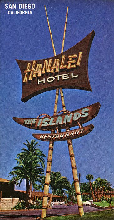 1960's postcard, closer view of hotel signagePostcard from Hanalei Hotel - San Diego, CA