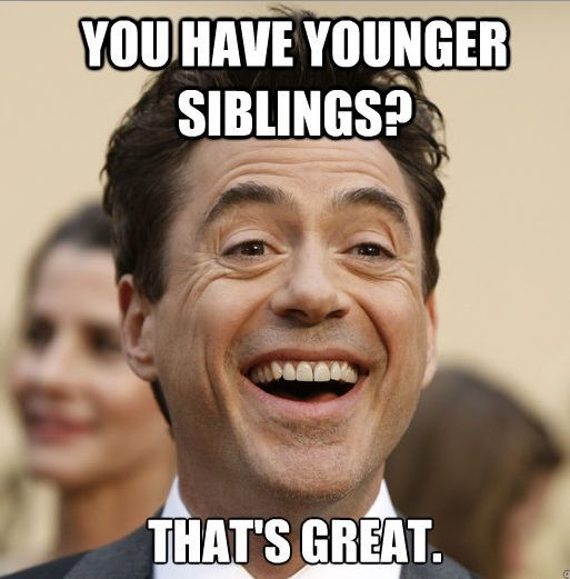 You have younger siblings? #teacher #meme