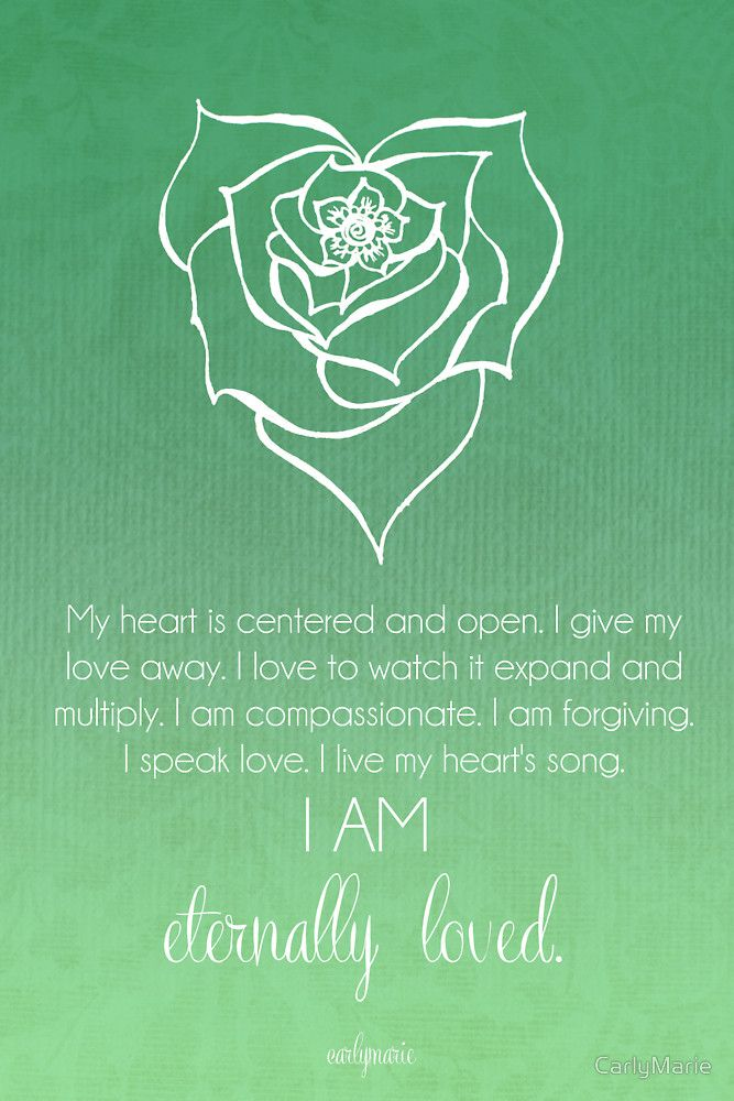 Heart Chakra Affirmation by CarlyMarie - beautiful chakra meditations (and other gorgeous work) you can have made into wall art, cards, etc at redbubble.