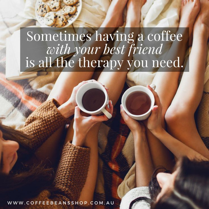Sometimes having a coffee with your best friend is all the therapy you need! Find out more how you can get your coffee beans delivered to your door so you can enjoy your coffee with friends at home:  #coffeebeansshop #coffee #coffeebeans #coffeequote #bestfriends #friends #quote #positivity #coffeelovers