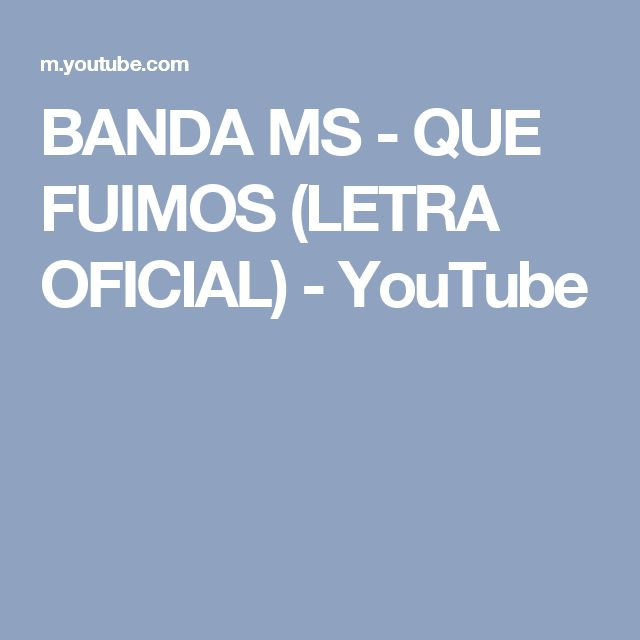 BANDA MS - QUE FUIMOS (LETRA OFICIAL) - YouTube