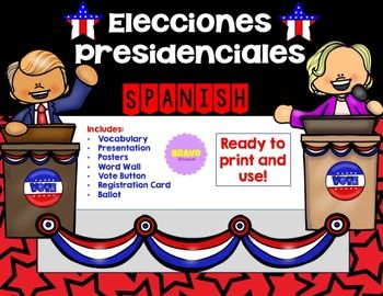 Presidential Elections 2016 (Spanish) Elecciones presidenciales 2016 This product has everything you need for your lesson on Presidential Election. Voters Registration and ballot included so your students can have a mock election in the classroom. See detail description below.
