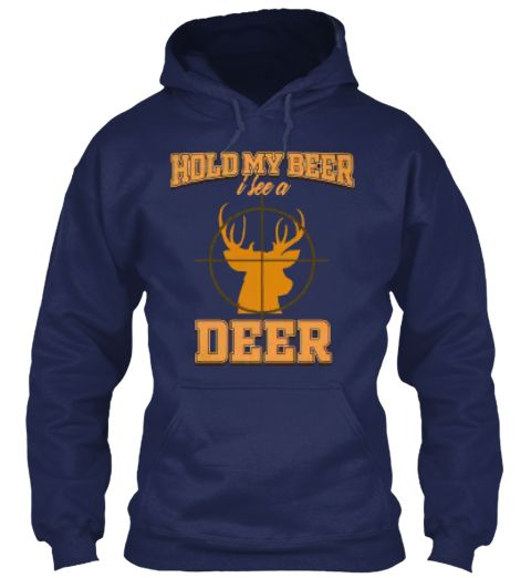 84be25b9 Hold My Beer I See A Deer in 2019   T Shirts Funny   Deer shirt ...