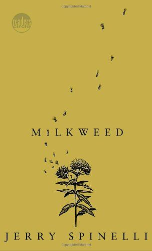 the book Milkweed by Jerry Spinelli is one of the best books I've ever read. it's so beautiful and ahmazing and well written. it also made me cry so much! like I cried the most from this than from any book I remember crying from in a longg time. and that's good, cause I like crying at books and movies and stuff :) this is a really fantastic book! <3