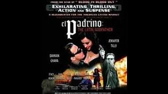El Padrino: The Latin Godfather:PELICULA COMPLETA EN ESPAÑOL LATINO ACCION,DRAMA HD