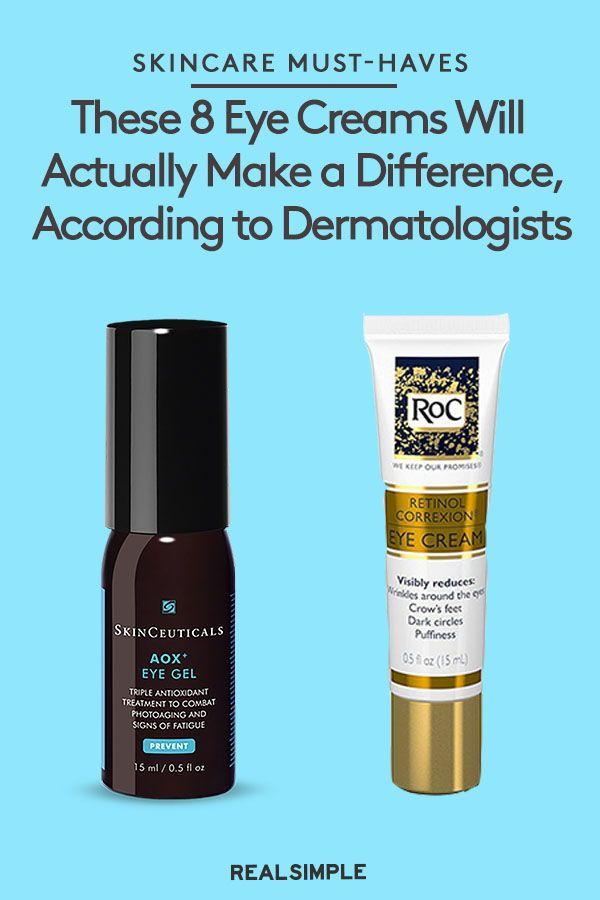 11 Best Eye Creams That Actually Work According To Dermatologists Best Eye Cream Eye Cream For Dark Circles Eye Cream
