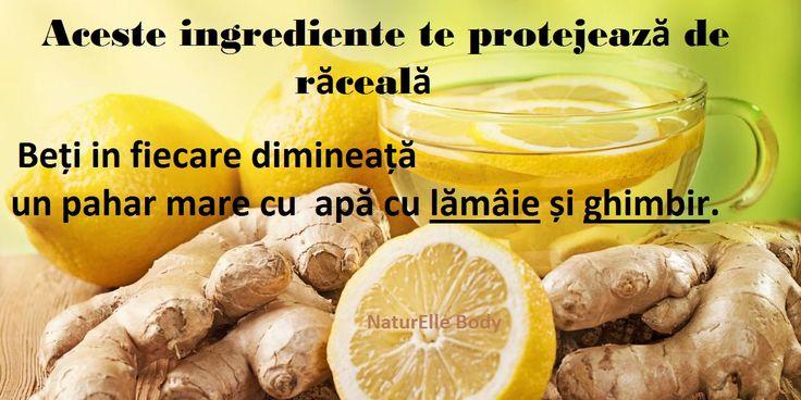 Beți in fiecare dimineață un pahar mare cu apă cu lămâie și ghimbir. http://naturellebody.com/Tratamente/