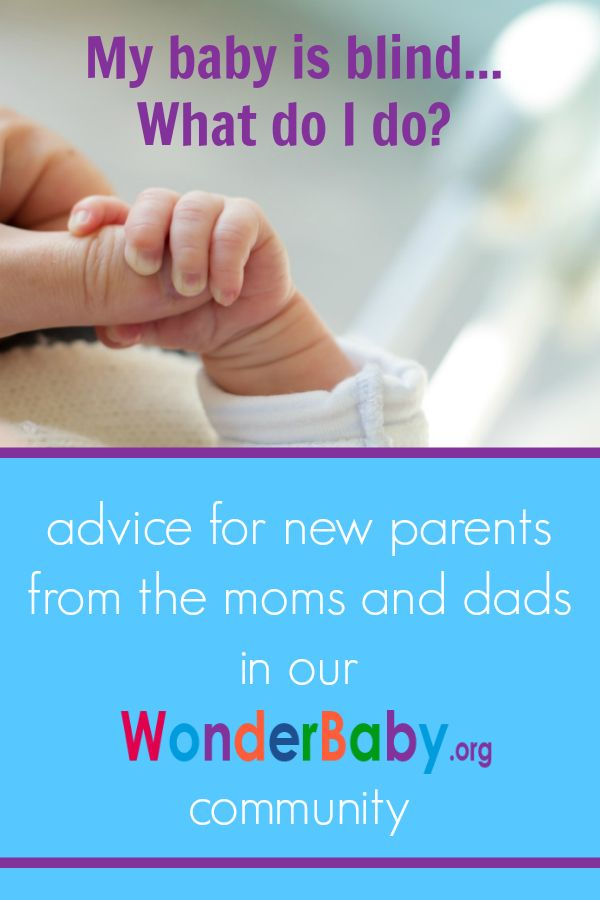 Advice for new parents from the moms and dads in our WonderBaby.org community