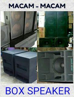 SOUNDONMIKE  Macam macam tipe box speaker sound system 202d3e9752040