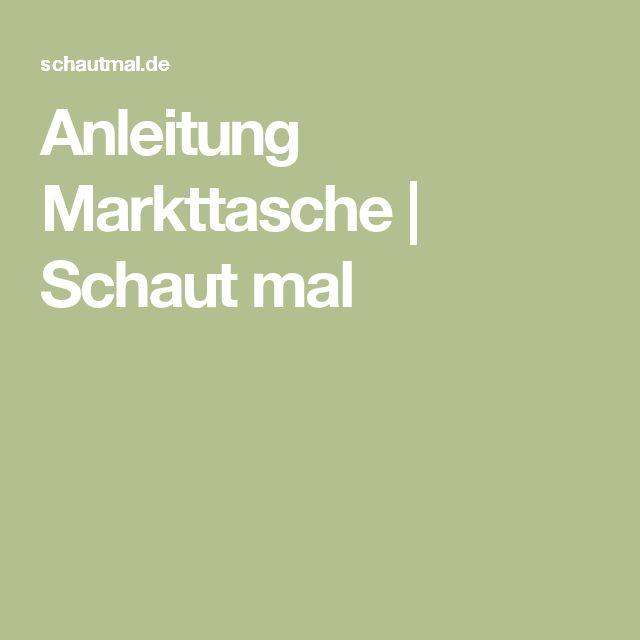 Anleitung Markttasche   Schaut mal