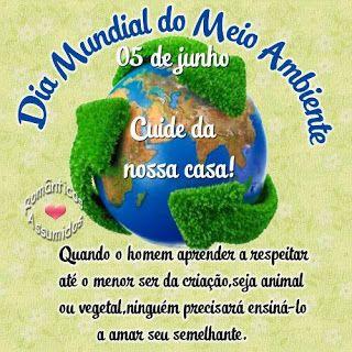 """""""Brasil, meu Brasil Brasileiro"""": Data Comemorativa - 5 de Junho - Dia Mundial do Meio Ambiente..."""