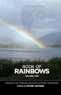 January 8 2016 -- Second edition of Book of Rainbows highlights more stories of the North Coast
