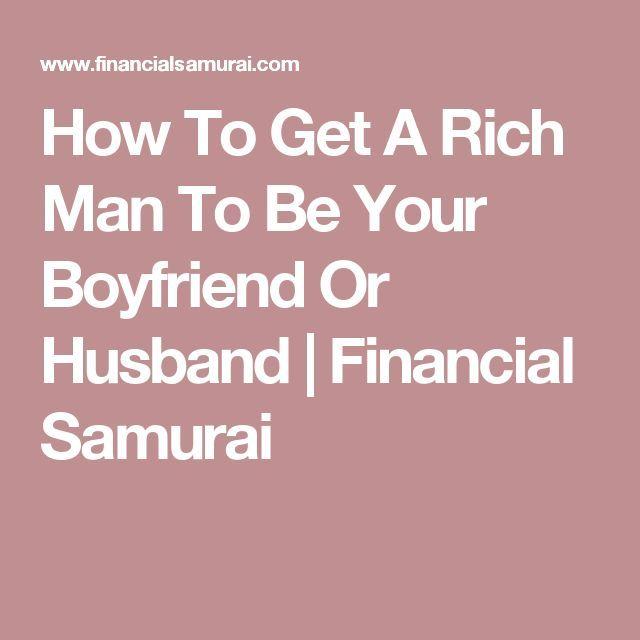How to get a rich boyfriend
