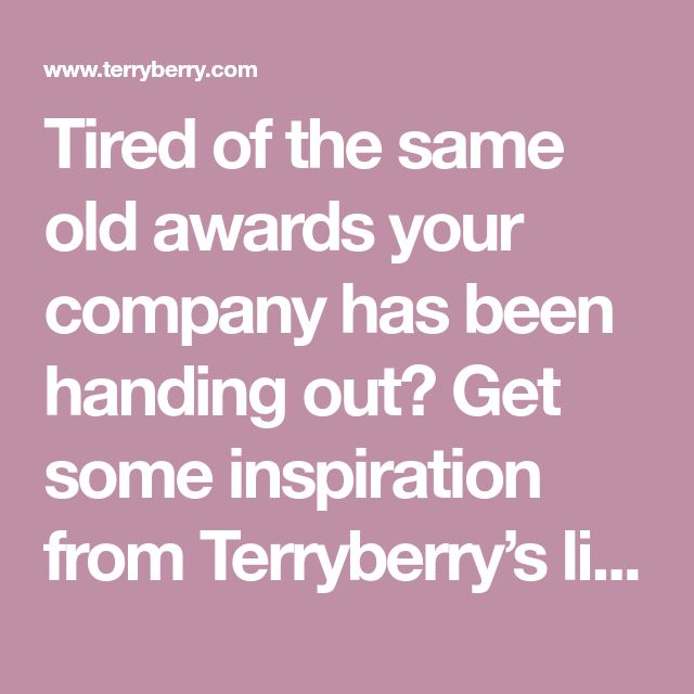 Tired of the same old awards your company has been handing out? Get some inspiration from Terryberry's list of creative employee recognition award names!