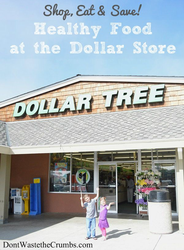 Is it possible to buy healthy food at the dollar store? Absolutely! See what foods are common & tips to ensure the food you're buying is really healthy! :: DontWastetheCrumbs.com