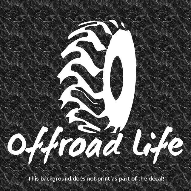 Offroad life decal rough terrain off road off roading 4x4 truck awd mud muddy