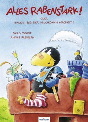 Alles rabenstark! von Nele Moost; Annet Rudolph - Buch - buecher.de