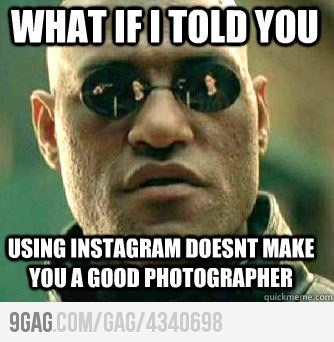 Instagram is only a toolMorpheus, Laugh, 70S, So Funny, People