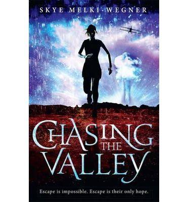 5/10: Chasing the Valley - Skye Melki-Wegner