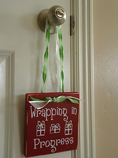Christmas Wrapping Door Sign - I so want this! Can't wait for the upcoming holiday season in our new house!