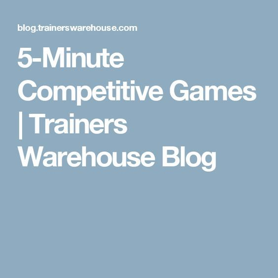 5-Minute Competitive Games | Trainers Warehouse Blog